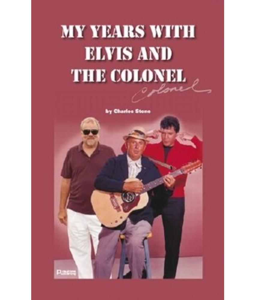 PTP - My Years With Elvis and The Colonel