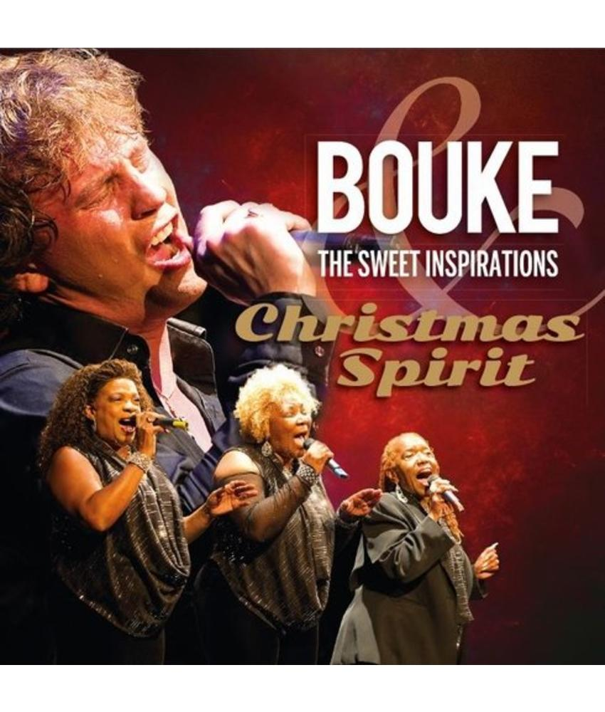 Christmas Spirit - Bouke & The Sweet Inspirations