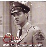 Elvis A Paris - 50 eme Anniversaire