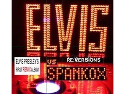 Elvis vs Spankox Re:Versions