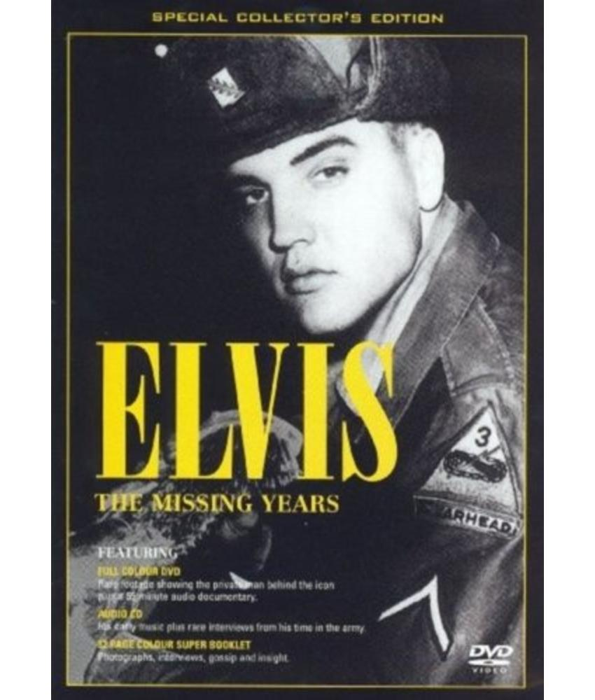 Elvis, The Missing Years