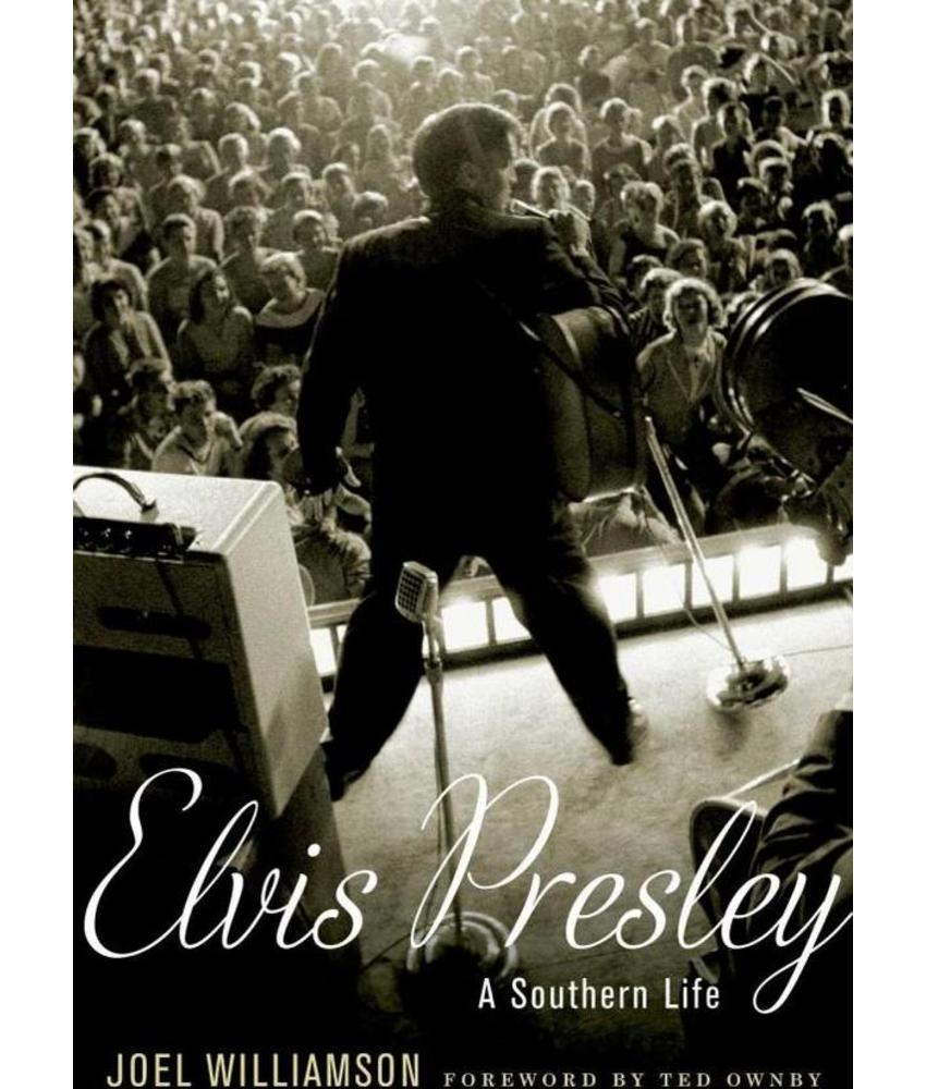 Elvis Presley: A Southern Life