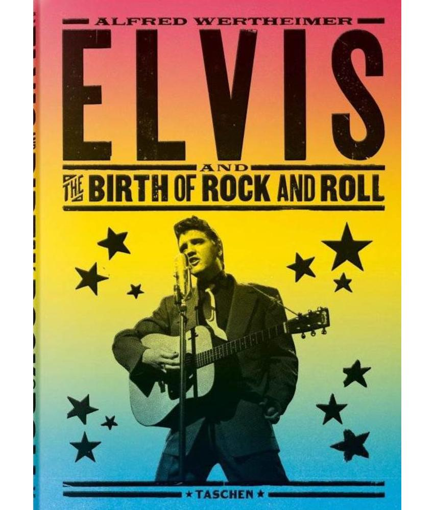 Elvis and The Birth of Rock and Roll