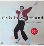 Elvis Netherlands - Rob van Scheers