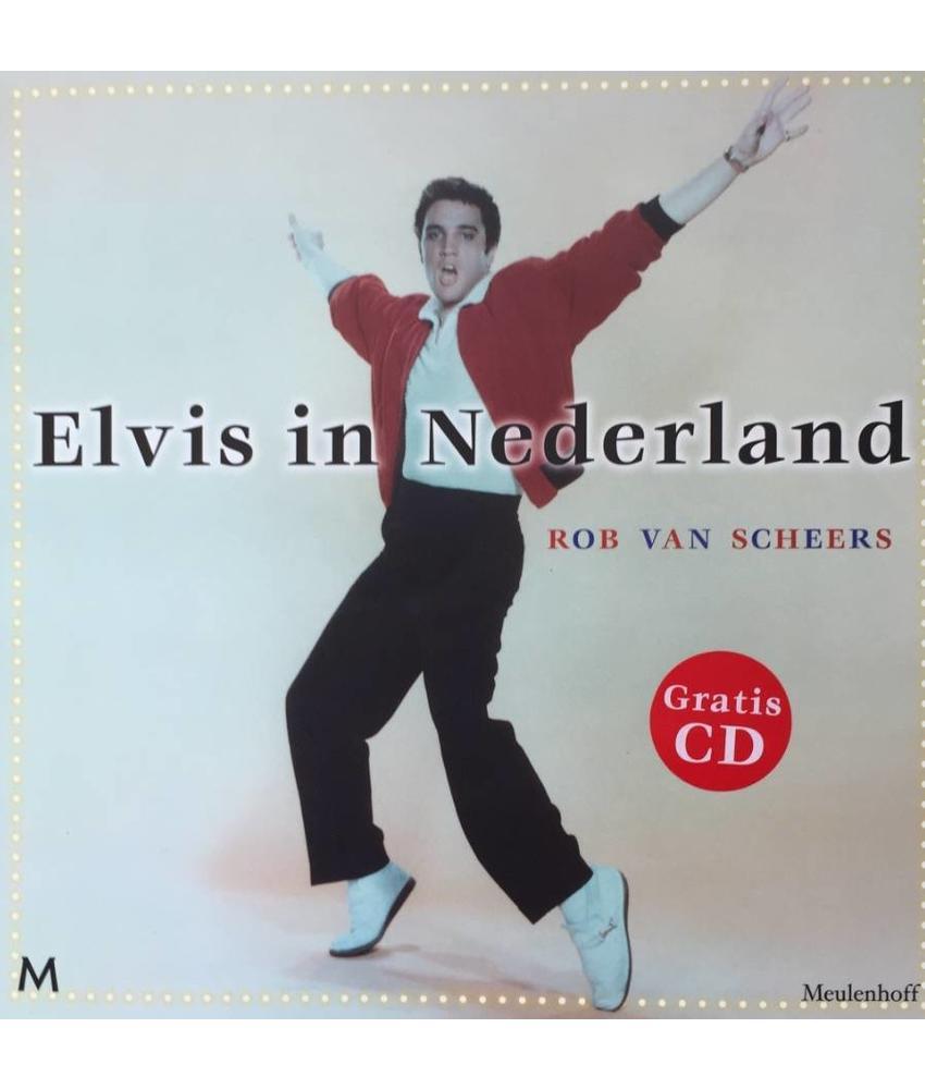Elvis in Nederland - Rob van Scheers