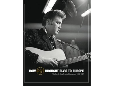 How RCA Brought Elvis To Europe - FTD Book