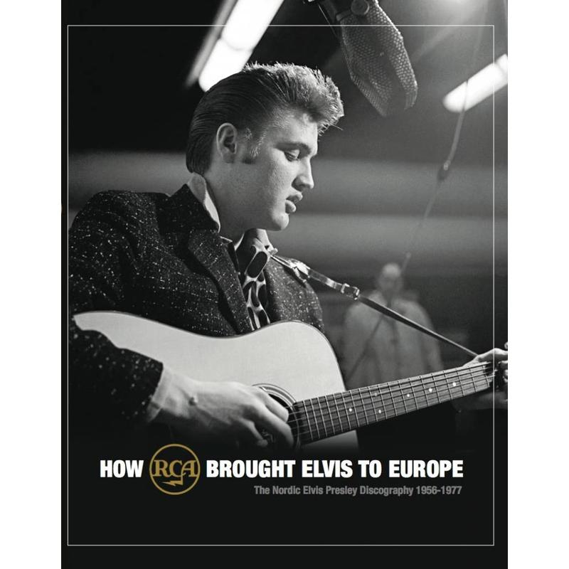 How RCA Brought Elvis To Europe - FTD Boek