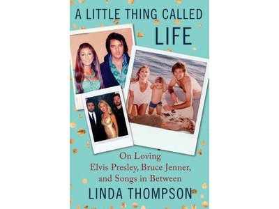 Linda Thompson: A Little Thing Called Life (GESIGNEERD)