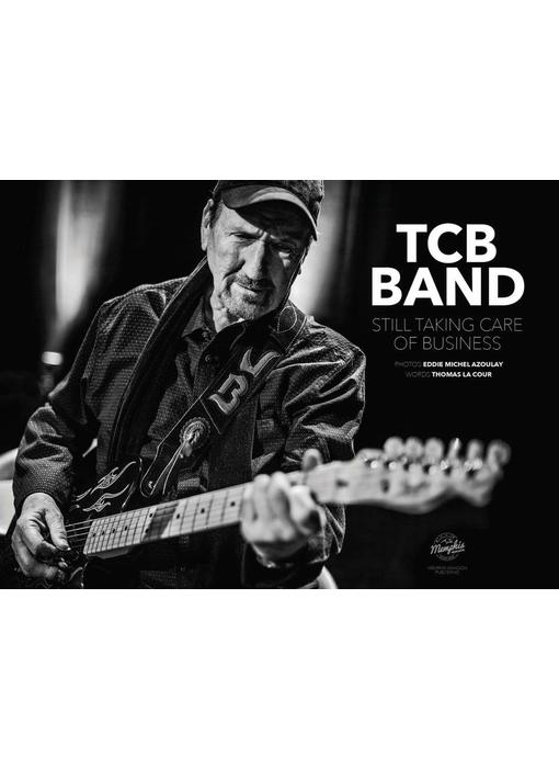 TCB Band - Still Taking Care of Business