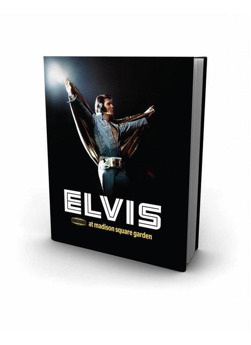 Elvis At Madison Square Garden - FTD Book