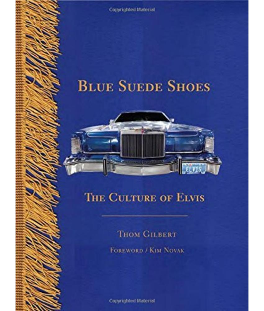 Blue Suede Shoes: The Culture of Elvis