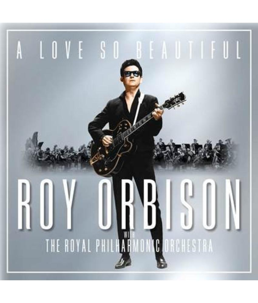 Roy Orbison With The Royal Philharmonic Orchestra CD - A Love So Beautiful