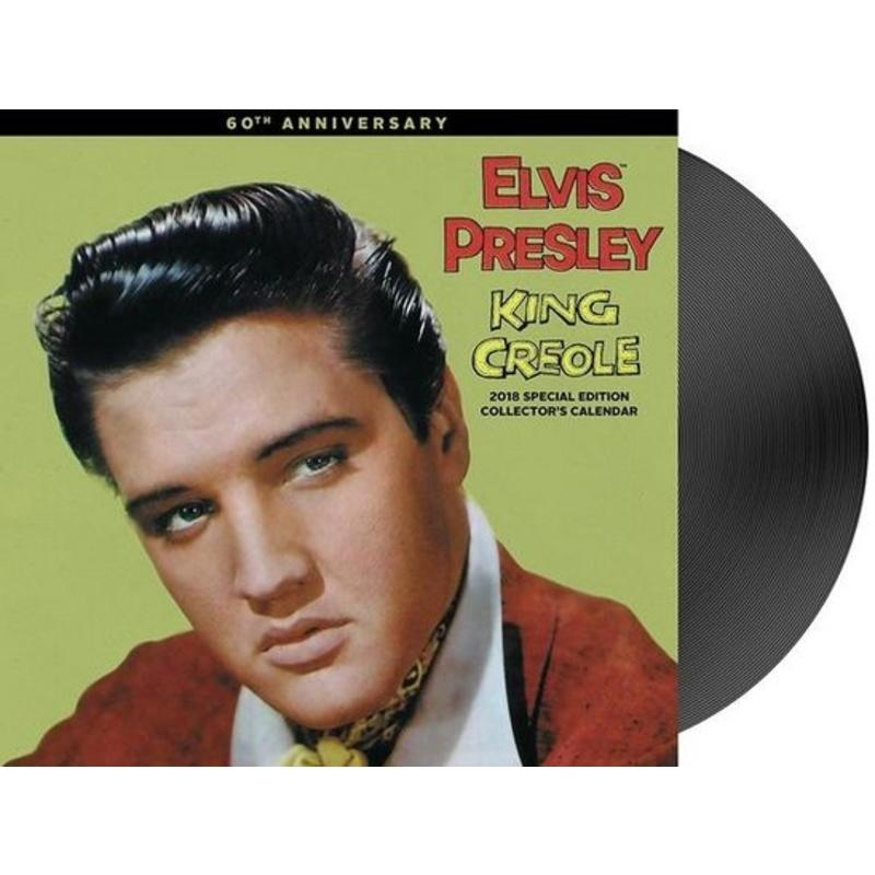 Kalender 2018 - Elvis King Creole 60th Anniversary Collectors Edition