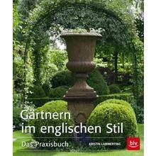 Gartenbücher Gärtnern im englischen Stil