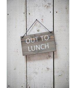 """Landhaus Gartenschild """"Out to Lunch"""""""
