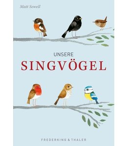 Gartenbücher Unsere Singvögel