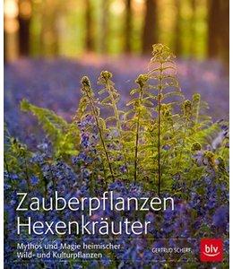 Gartenbücher Zauberpflanzen Hexenkräuter