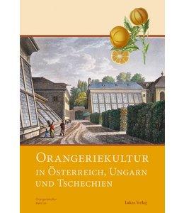 Garten Orangeriekultur in Österreich, Ungarn und Tschechien