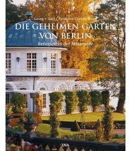 Shabby Chic Die geheimen Gärten von Berlin