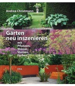 Landhaus Gärten neu inszenieren