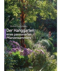 Garten Der Hanggarten eines passionierten Pflanzensammlers