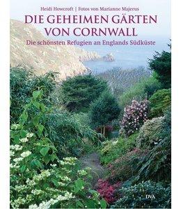 Shabby Chic Die geheimen Gärten von Cornwall