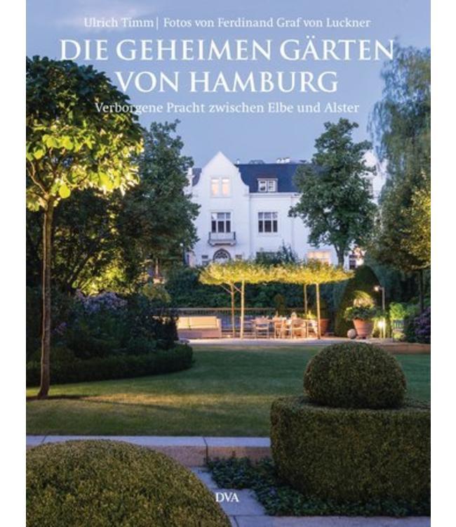 Shabby Chic Die geheimen Gärten von Hamburg