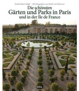 Die schönsten Gärten und Parks in Paris und in der Ile de France