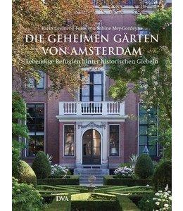 Die geheimen Gärten von Amsterdam