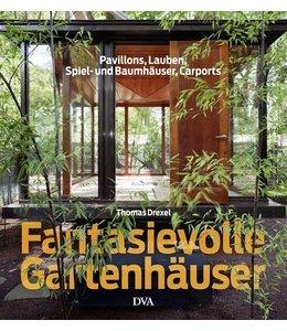 Landhaus Fantasievolle Gartenhäuser