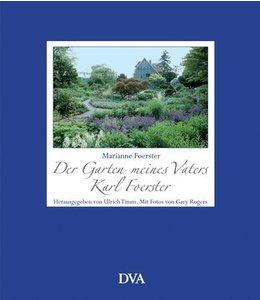 Landgarten Der Garten meines Vaters Karl Foerster
