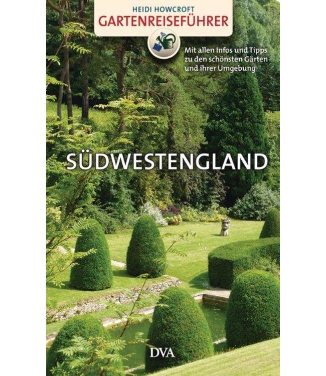 Landhaus Gartenreiseführer Südwestengland