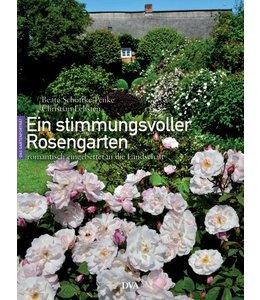 Shabby Chic Ein stimmungsvoller Rosengarten