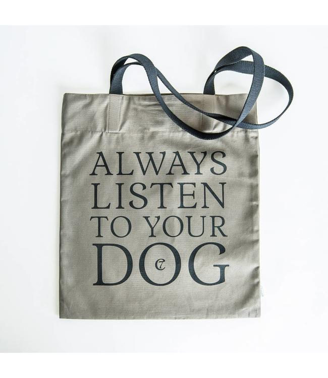 "Landhaus Canvas Shopper ""Always listen to your Dog"""