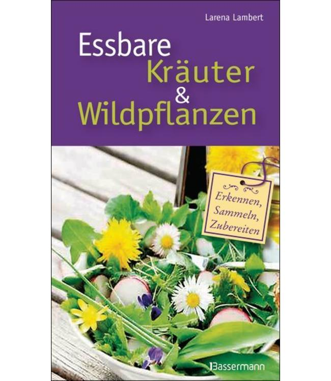 Landhaus Essbare Kräuter und Wildpflanzen