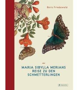 Garten Maria Sibylla Merians Reise zu den Schmetterlingen