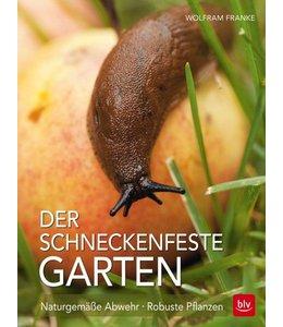 Gartenbücher Der schneckenfeste Garten