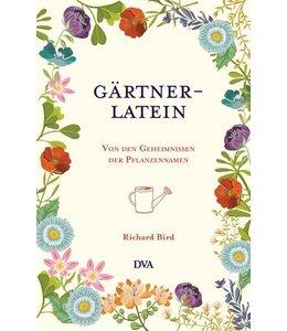 Gärtner-Latein - Von den Geheimnissen der Pflanzennamen