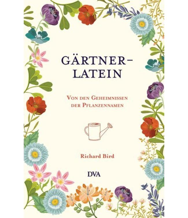 Shabby Chic Gärtner-Latein - Von den Geheimnissen der Pflanzennamen