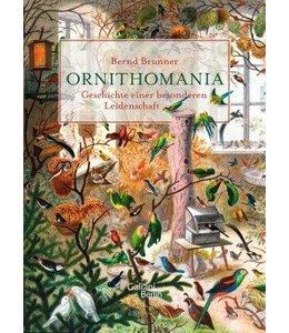 Ornithomania - Geschichte einer besonderen Leidenschaft
