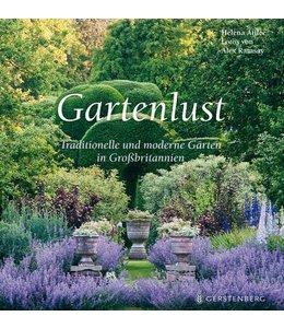 Landgarten Gartenlust - Traditionelle und moderne Gärten in Großbritannien