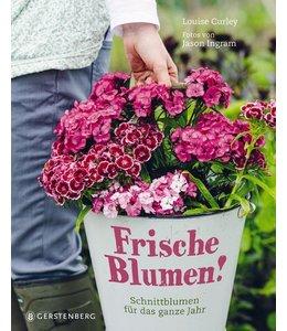 Landgarten Frische Blumen! Schnittblumen für das ganze Jahr