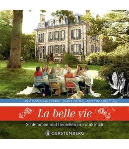 Shabby Chic La belle vie - Schlemmen und Genießen in Frankreich