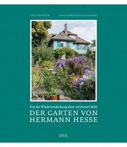Gartenbücher Der Garten von Hermann Hesse - Von der Wiederentdeckung einer verlorenen Welt