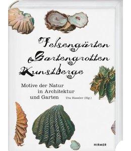 Gartenbücher Felsengärten, Gartengrotten, Kunstberge