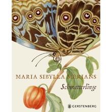Maria Sibylla Merian Maria Sibylla Merians Schmetterlinge