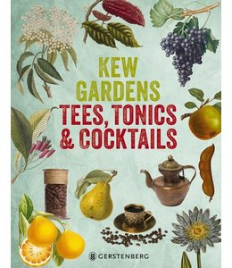 Gartenbücher Kew Gardens - Tees, Tonics & Cocktails