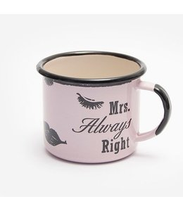 "Shabby Chic Emaille Tasse ""Mrs. Always Right"""