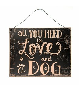 "Landhaus Dekoschild ""All you need is Love and a Dog"""
