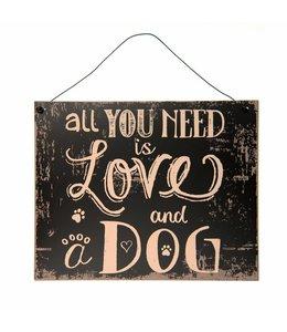 "Landhausstil Dekoschild ""All you need is Love and a Dog"""